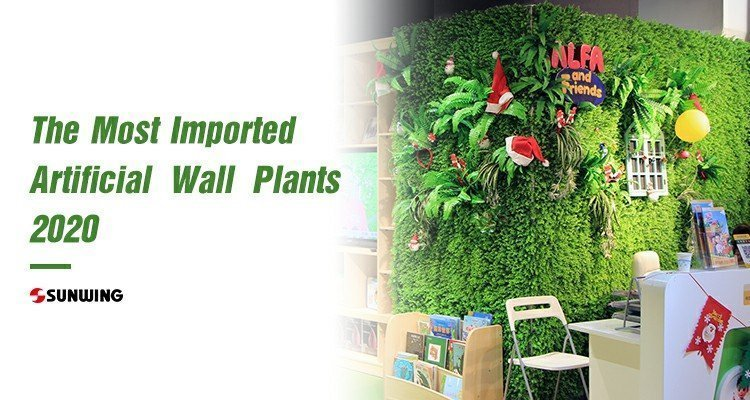 The-Most-Imported-Artificial-Wall-Plants-2020