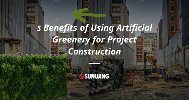 5-Benefits-of-Using-Artificial-Greenery-for-Project-Construction