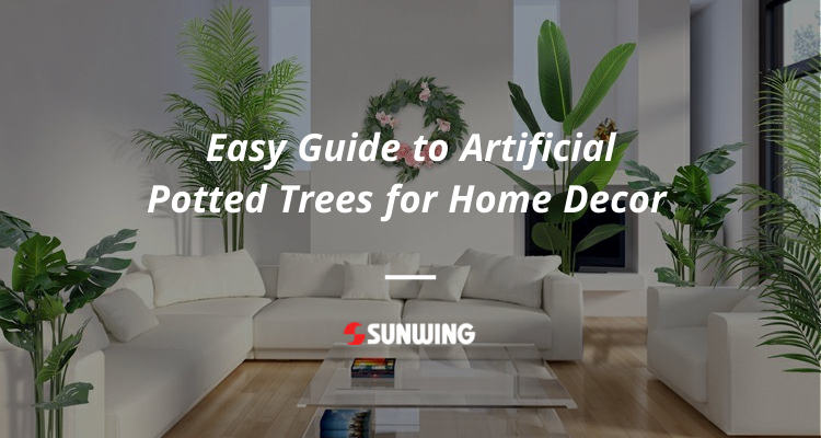 Guide-to-Artificial-Potted-Trees-for-Home-Decor